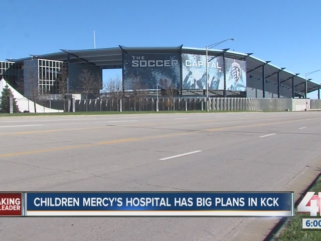 Children's Mercy Hospital has big plans in KCK