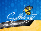 Enter the Spellebrity Video Contest