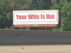 Meaning revealed of 'Your Wife is Hot' billboard