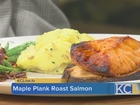 RECIPE: Maple Plank Roast Salmon