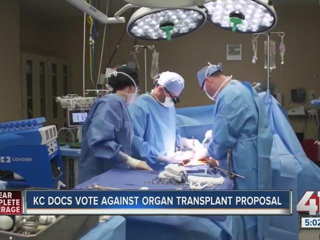 KC doctors vote against organ transplant proposal