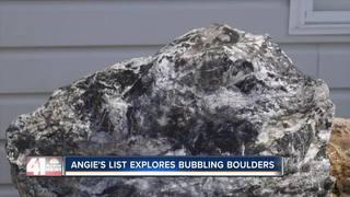 Angie's List explores bubbling boulders