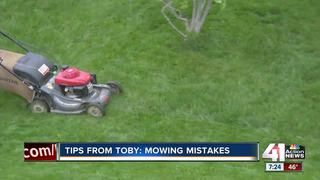 Tips from Toby: Mowing mistakes